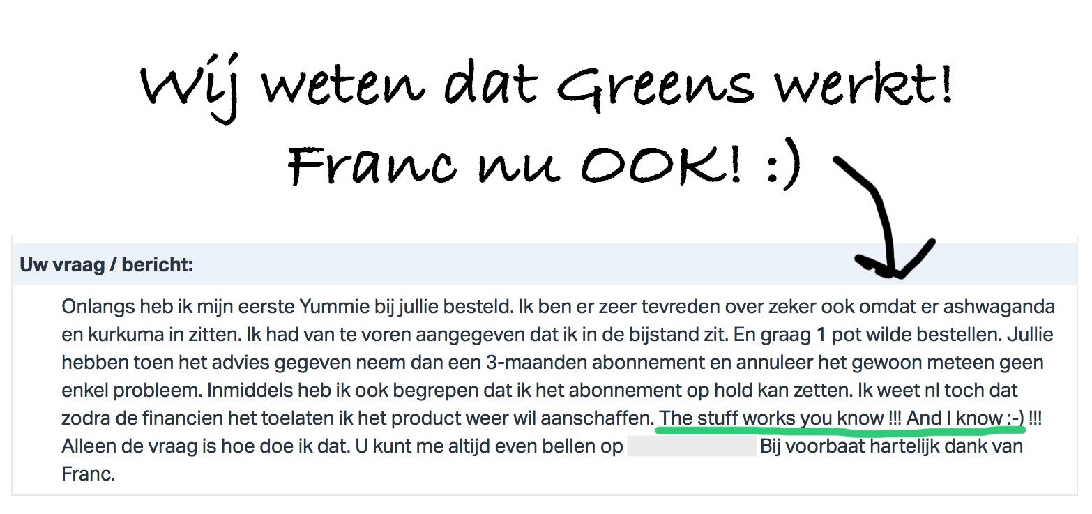 Testimonial Greens Franc